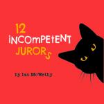 12 Incompetent Jurors Cast announcement